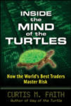 Inside the Mind of the Turtles: How the World's Best Traders Master Risk (2002)