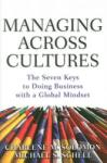 Managing Across Cultures: The 7 Keys to Doing Business with a Global Mindset (2006)