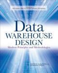 Data Warehouse Design: Modern Principles and Methodologies (2004)