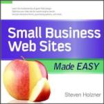 Small Business Web Sites Made Easy (2004)