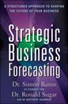 Strategic Business Forecasting: A Structured Approach to Shaping the Future of Your Business (2004)