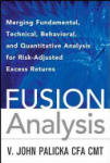 Fusion Analysis: Merging Fundamental and Technical Analysis for Risk-Adjusted Excess Returns (2011)