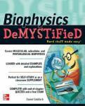 Biophysics DeMYSTiFied (2010)