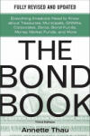 The Bond Book, Third Edition: Everything Investors Need to Know About Treasuries, Municipals, GNMAs, Corporates, Zeros, Bond Funds, Money Market Funds, and More (2005)