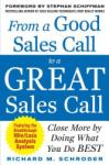 From a Good Sales Call to a Great Sales Call: Close More by Doing What You Do Best (2011)