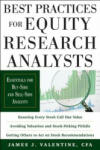 Best Practices for Equity Research Analysts: Essentials for Buy-Side and Sell-Side Analysts (2002)