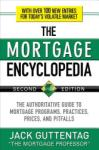 The Mortgage Encyclopedia: The Authoritative Guide to Mortgage Programs, Practices, Prices and Pitfalls (2006)