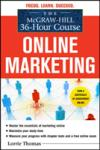 The McGraw-Hill 36-Hour Course: Online Marketing (2011)