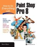 How to Do Everything with Paint Shop Pro 8 (2005)
