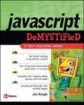 JavaScript Demystified (2007)