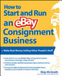 How to Start and Run an eBay Consignment Business (2003)