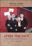 After the Fact: The Art of Historical Detection (2008)
