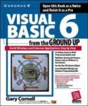 Visual Basic 6 from the Ground Up (2009)