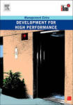 Development for High Performance (ISBN: 9780080554808)
