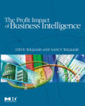 The Profit Impact of Business Intelligence (ISBN: 9780123724991)