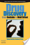 Drug Discovery: From Bedside to Wall Street (ISBN: 9780123695338)