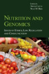 Nutrition and Genomics: Issues of Ethics, Law, Regulation and Communication (ISBN: 9780123741257)