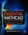 Essential MathCAD for Engineering, Science, and Math Ise (ISBN: 9780123748461)