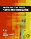 Health Systems Policy, Finance, and Organization (ISBN: 9780123750877)