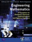 Engineering Mathematics: A Foundation for Electronic, Electrical, Communications and Systems Engineers (2012)