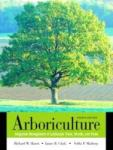 Arboriculture: Integrated Management of Landscape Trees, Shrubs, and Vines (2002)