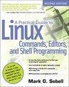 A Practical Guide to Linux Commands, Editors, and Shell Programming (2005)