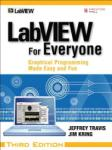 LabVIEW for Everyone: Graphical Programming Made Easy and Fun (2008)