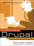 Front End Drupal: Designing, Theming, Scripting (2001)