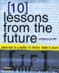 10 Lessons from the Future (2011)