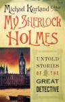My Sherlock Holmes: Untold Stories of the Great Detective (2001)