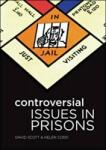 Controversial Issues in Prisons (2009)
