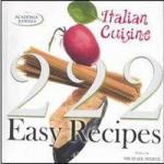 222 Easy Italian Recipes (ISBN: 9788854405578)