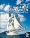 The World's Greatest Cruises (2012)