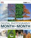 Digital Photography Month by Month (2012)