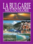 La Bulgarie multicolor (2012)