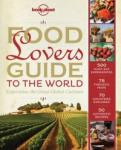 Food Lover's Guide To The World (2012)