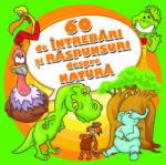 60 de intrebari si raspunsuri despre natura (2012)