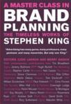 A Master Class in Brand Planning: The Timeless Works of Stephen King (ISBN: 9780470517918)