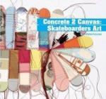 Concrete 2 Canvas (2007)