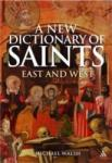 New Dictionary of Saints (2007)