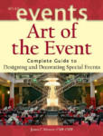 Art of the Event: Complete Guide to Designing and Decorating Special Events (ISBN: 9780471426868)