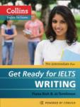 Collins English for Exams: Get Ready for IELTS. Writing (2012)