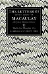 The Letters of Thomas Babington MacAulay: Volume 2, March 1831-December 1833 (2010)