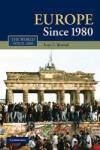 Europe Since 1980 (2004)