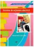 Sisteme de actionare electrica, autor Florin Mares (ISBN: 9786065281301)