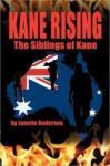Kane Rising: The Siblings of Kane (2012)