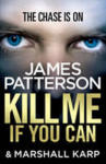 Kill me if You Can (2013)