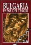 Bulgaria - Paese Dei Tesori (ISBN: 9789545001727)