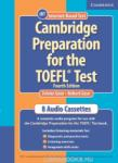 Cambridge Preparation for the TOEFL Test Fourth edition Audio Cassettes (2001)