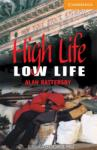 High Life Low Life: Level 4 (2010)